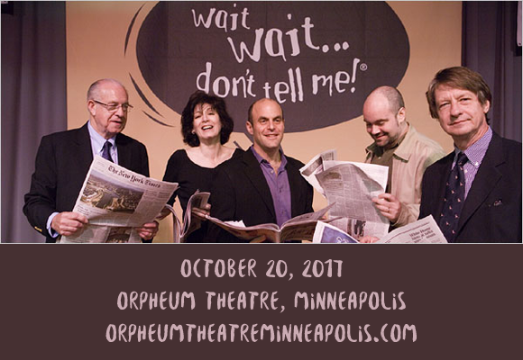 Wait Wait... Don't Tell Me at Orpheum Theatre Minneapolis