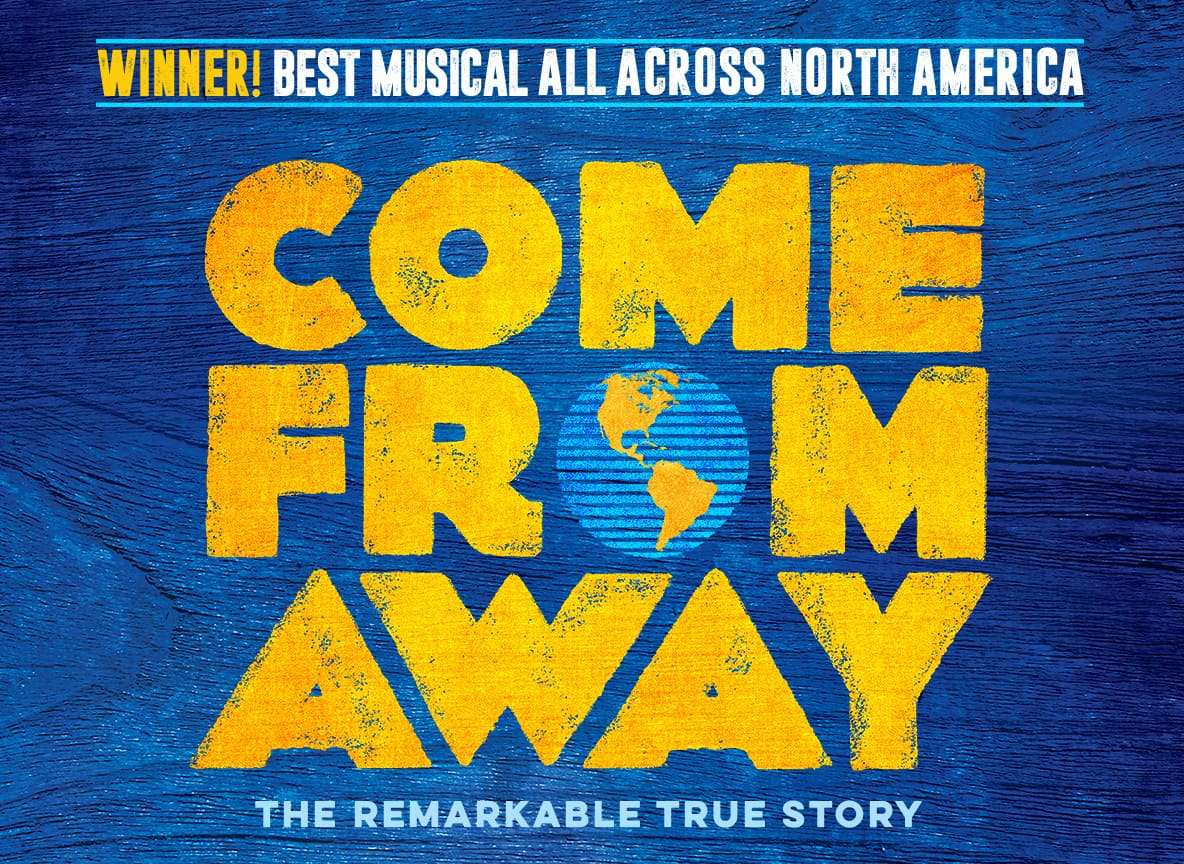 Come From Away at Orpheum Theatre Minneapolis