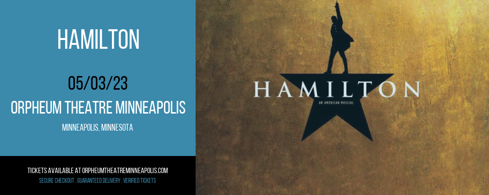 Hamilton at Orpheum Theatre Minneapolis