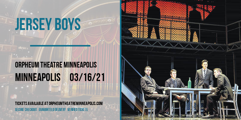 Jersey Boys [CANCELLED] at Orpheum Theatre Minneapolis