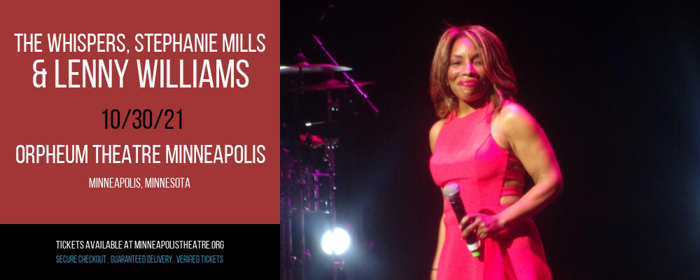 The Whispers, Stephanie Mills & Lenny Williams at Orpheum Theatre Minneapolis
