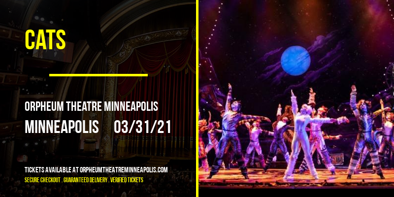 Cats [CANCELLED] at Orpheum Theatre Minneapolis