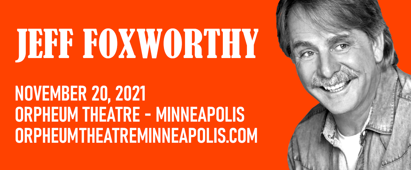 Jeff Foxworthy [CANCELLED] at Orpheum Theatre Minneapolis